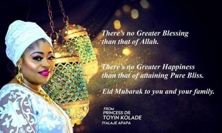 Princess Toyin Kolade Congratulates Muslims On Eid-Il-Filtri, Calls For Prayer Against Covid-19