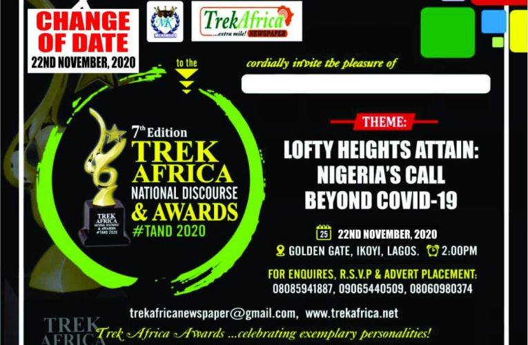 CHANGE IN DATE OF TREK AFRICA NATIONAL DISCOURSE & AWARDS 2020 DUE TO SOCIOPOLITICAL UNREST IN NIGERIA